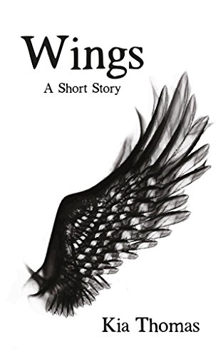 Wings: A Short Story by [Thomas, Kia]