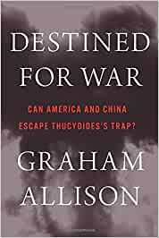 Destined for War: Can America and China Escape Thucydidess Trap?: Amazon.es: Graham Allison: Libros en idiomas extranjeros