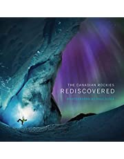 The Canadian Rockies: Rediscovered