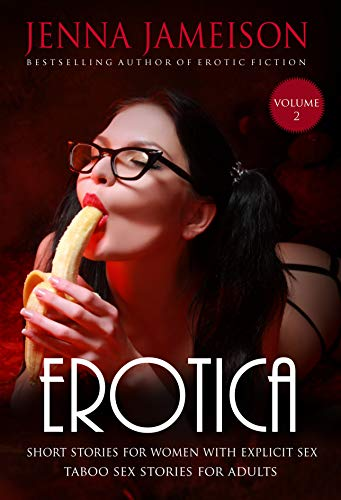 Books : Erotica Short Stories for Women with Explicit Sex (Volume 2)