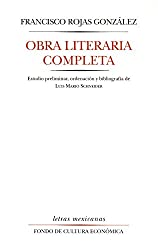 Obra literaria completa (Letras Mexicanas) (Spanish Edition)