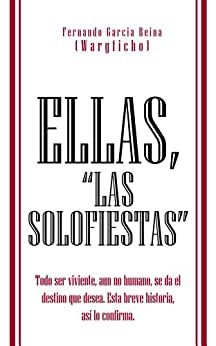 """Amazon.com: ELLAS, """"LAS SOLOFIESTAS"""": Todo ser viviente"""