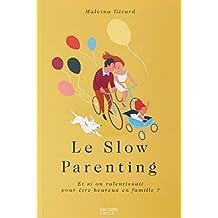 SLOW PARENTING (LE)