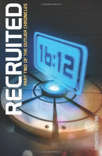 Recruited: Part Two of The Outlier Chronicles pdf