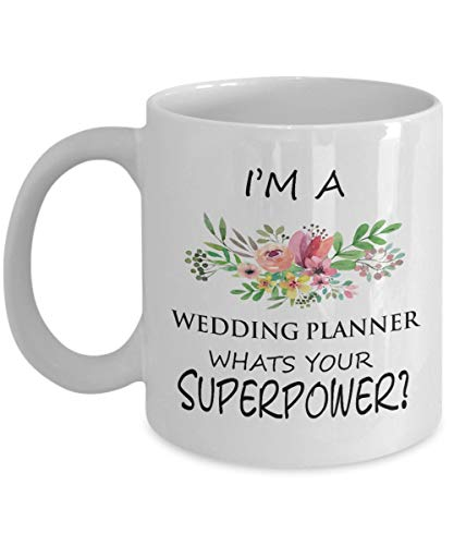 - Lplpol Wedding Planner Coffee Mug 11 OZ I'm A Wedding Planner Whats Your Superpower Perfect Wedding Planner Gifts Ideas For Women, Mom, Wife, Her, Sister for Mother's Day Coffee Mug Tea Cup White