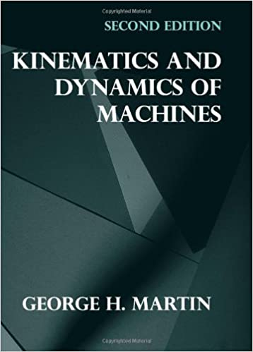 Kinematics and dynamics of machines 2nd edition george h martin kinematics and dynamics of machines 2nd edition 2nd edition fandeluxe Gallery