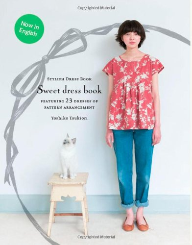Sweet Dress Book: 23 Dresses of Pattern ()
