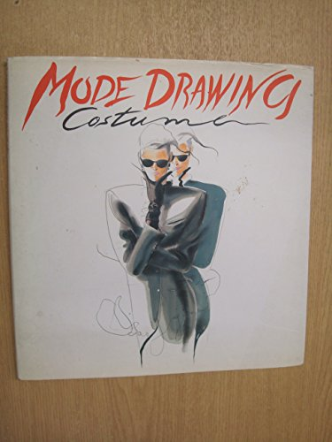 Mode Drawing: Costume (Mode Drawing Series)