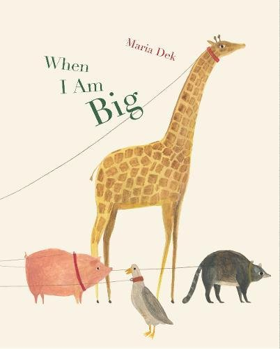 When I Am Big (A counting book from 1 to 25)