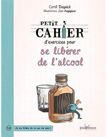 Amazon Fr Alcoolisme Dependances Et Guerison Livres