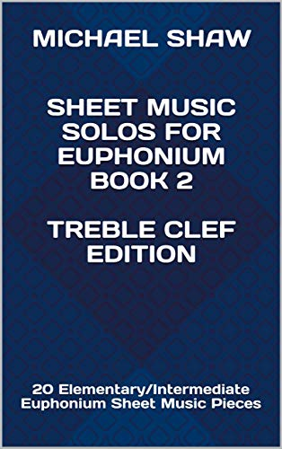 Sheet Music Solos For Euphonium Book 2 Treble Clef Edition 20