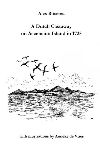 A DUTCH CASTAWAY ON ASCENSION ISLAND IN 1725