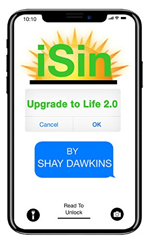 Book: iSin (Clean Version) Have Your Cake and Eat It 2.0 (Life Version Book 1) by Shay Dawkins