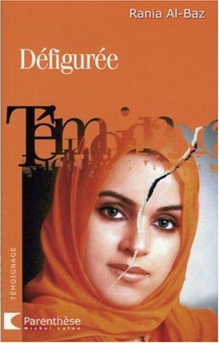Defiguree Quand Un Crime Passionnel Amazon Ca Al Baz Rania Books