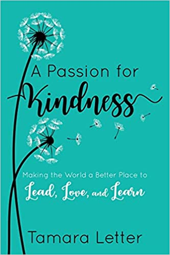 Kindness Curriculum Shown To Improve >> A Passion For Kindness Making The World A Better Place To