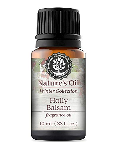 Holly Balsam Fragrance Oil 10ml for Diffuser, Making Soap, Candles, Lotion, Home Scents, Linen Spray and Lotion