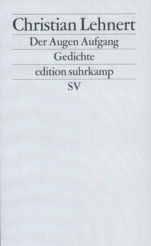 Der Augen Aufgang: Gedichte (edition suhrkamp)