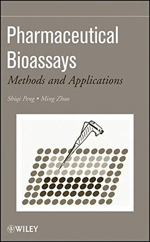 Pharmaceutical Bioassays: Methods and Applications