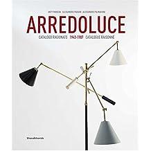 Arredoluce: Catalogue Raisonné 1943-1987