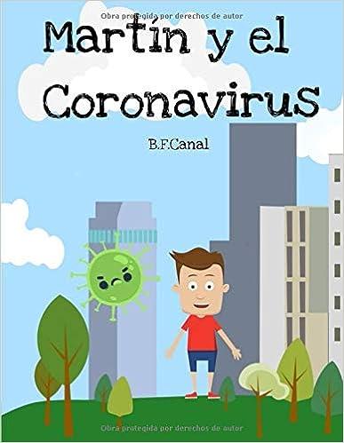 artín y el Coronavirus(Español) Tapa blanda – 3 abril 2020