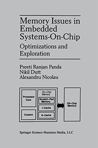 (Memory Issues in Embedded Systems-on-Chip: Optimizations and Exploration )