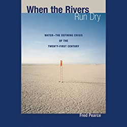 When the Rivers Run Dry