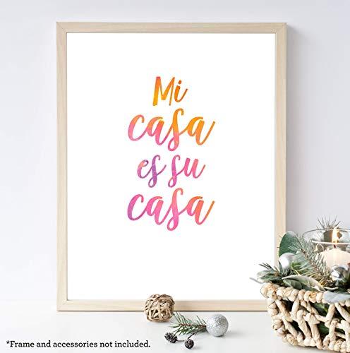 Mi Casa Es Su Casa, My Home is Your Home, 11x14 Unframed Art Print, Spanish Wall Decor, Great Housewarming Gift (Art Es Casa Wall Mi Su Casa)