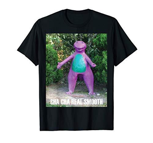 (Cha Cha Real Smooth Dinosaur Meme t-shirt)
