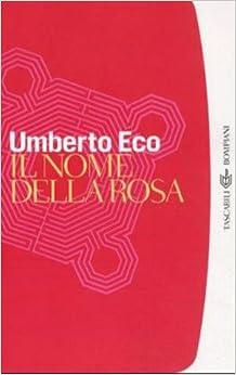 Il Nome Della Rosa (I Grandi Tascabili)