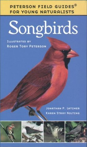 Songbirds (Peterson Field Guides: Young - World Store Young Kids