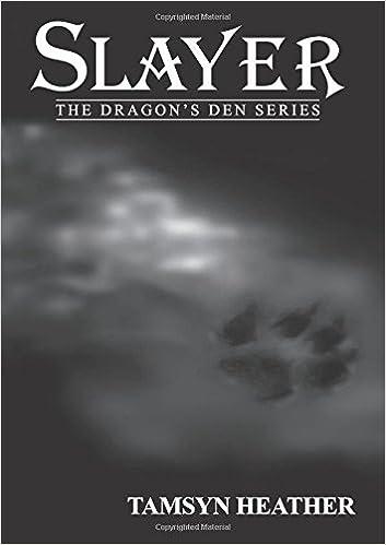 Slayer (The Dragon's Den Series) (Volume 1): Tamsyn Heather