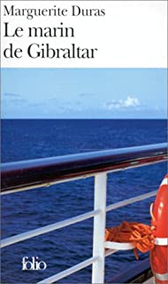 Le marin de Gibraltar, Duras, Marguerite