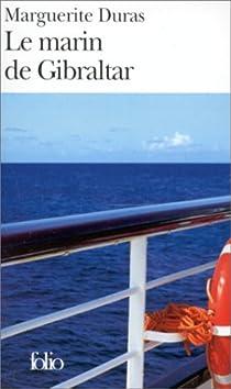 Le Marin de Gibraltar par Duras