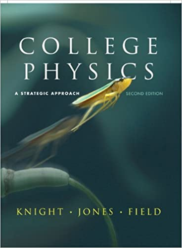 College Physics A Strategic Approach 2nd Edition Pdf