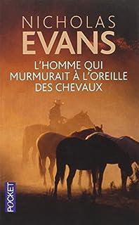 L'homme qui murmurait à l'oreille des chevaux, Evans, Nicholas