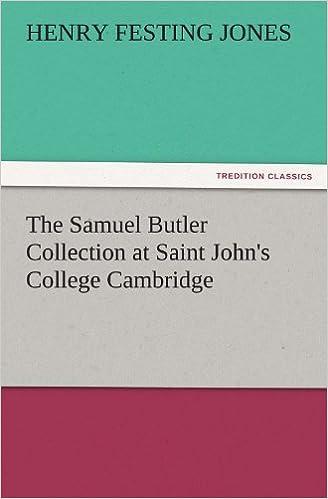 The Samuel Butler Collection at Saint John's College Cambridge (TREDITION CLASSICS)