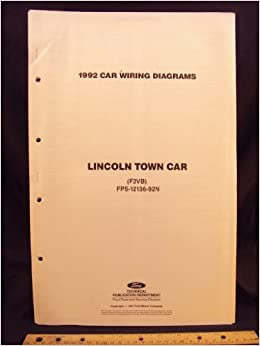 1992 lincoln town car electrical wiring diagrams / schematics: ford motor  company: amazon com: books