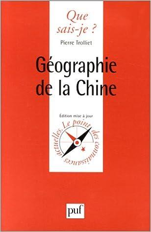Livres gratuits GEOGRAPHIE DE LA CHINE. Troisième édition pdf, epub