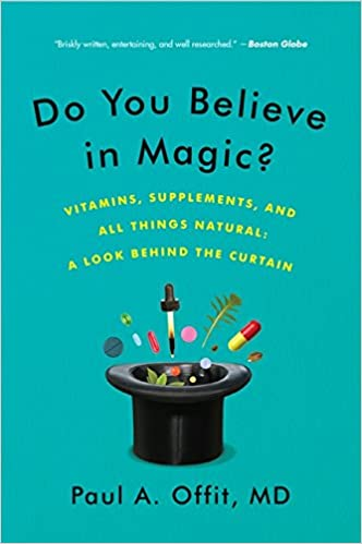 Do You Believe in Magic?: Vitamins, Supplements, and All Things ...