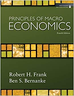 Practice test bank for principles of macroeconomics by frank 4th.