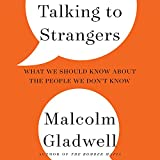 Talking to Strangers: What We Should Know About the