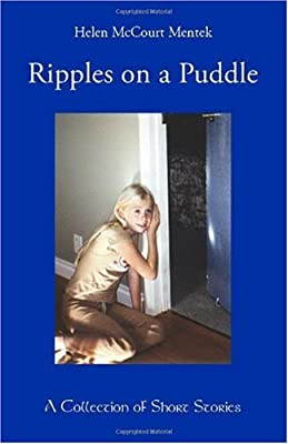 Ripples on a Puddle: A Collection of Short Stories