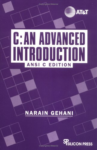 C: An Advanced Introduction : ANSI C Edition