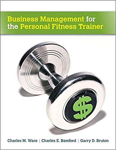 Business Management for the Personal Fitness Trainer 1st Edition Image