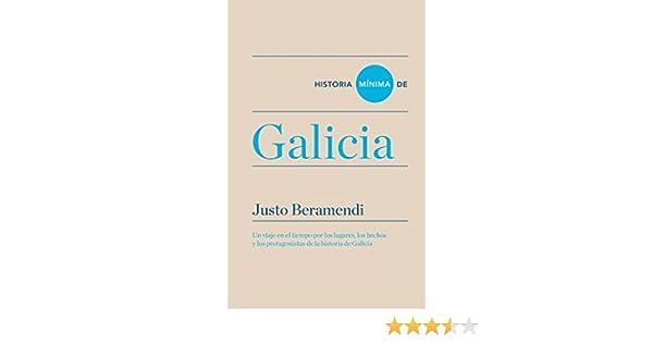 Historia mínima de Galicia (Historias mínimas) eBook: Beramendi ...