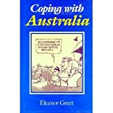 Coping with Australia, Eleanor Greet, 0631166858