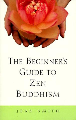 The Beginner's Guide to Zen - Sand Creek Road