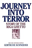 Journey into Terror: Story of the Riga Ghetto<br> New and Expanded Edition