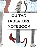 Guitar Tablature Notebook: Electric Guitar Tab & Sheet Music Notebook with blank Tablature & Chords -- Great Guitar Accessories & Gift Idea for Guitarists, Guitar Teacher & Students.