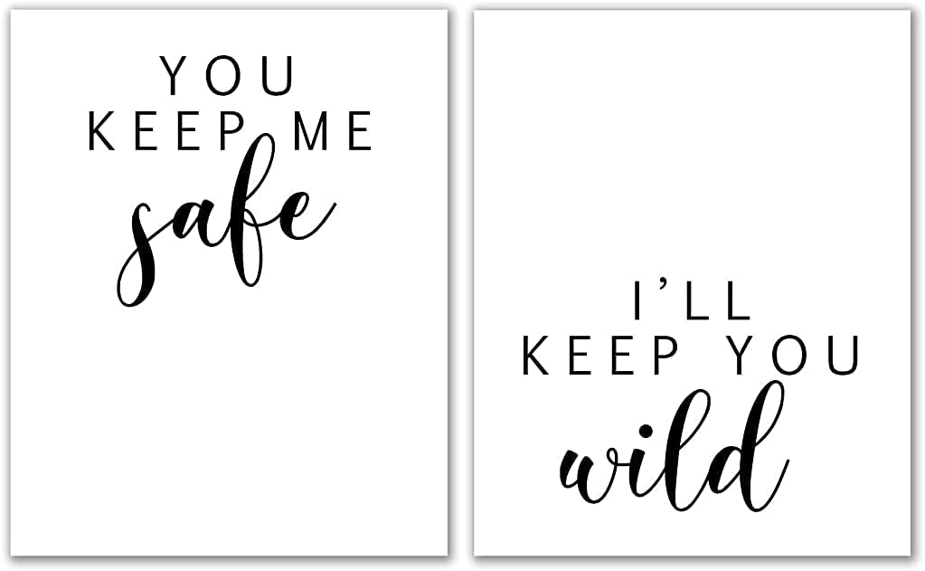 You Keep Me Safe I'll Keep You Wild, Set of 2 Printables - Unframed, Bedroom Prints, Minimalist Rustic Wall Art, Above The Bed Prints, Love Couple Bedroom Decor (You Keep Me Safe, 8